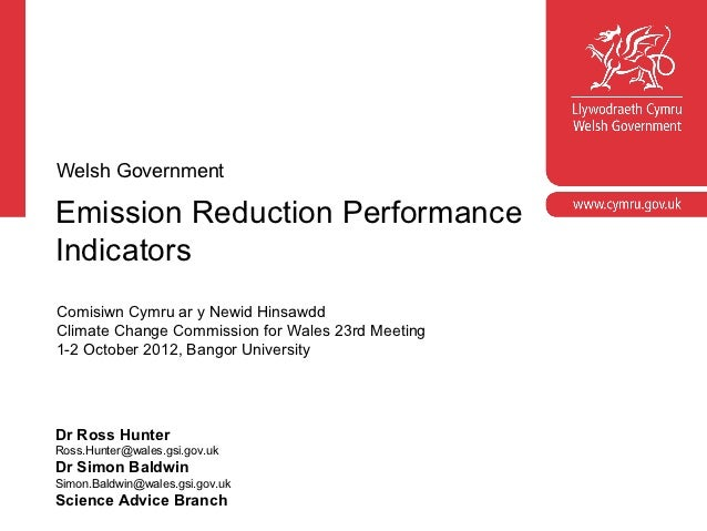 Corporate slide masterWelsh GovernmentEmission Reduction Performance  With guidelines for corporate presentationsIndicator...