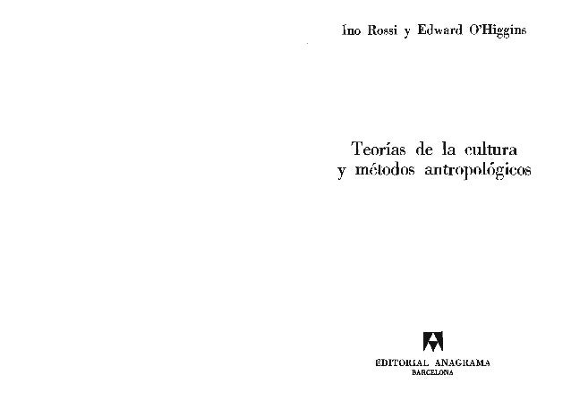 Titulo de la edición original: Theories of CuI'ture and hthropoIogica1 Methcds, in People in Culture. A Survey of Culhual ...