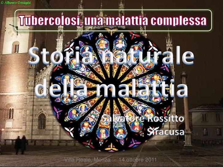 Storia naturaledella malattia                 Salvatore Rossitto                           Siracusa   Villa Reale, Monza -...