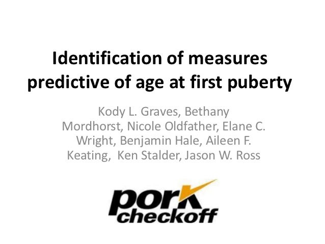 Identification of measurespredictive of age at first puberty          Kody L. Graves, Bethany    Mordhorst, Nicole Oldfath...