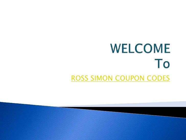 Ross simon coupon codes