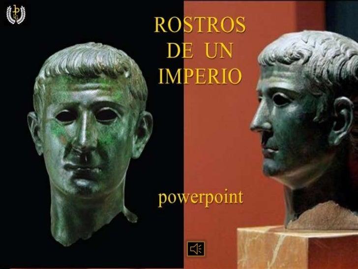 Rostros de un Imperio. PowerPoint
