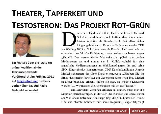 """ARBEITSPROBE: """"Das Projekt Rot-Grün"""" Seite 1 von 7 THEATER, TAPFERKEIT UND TESTOSTERON: DAS PROJEKT ROT-GRÜN er erste Eind..."""