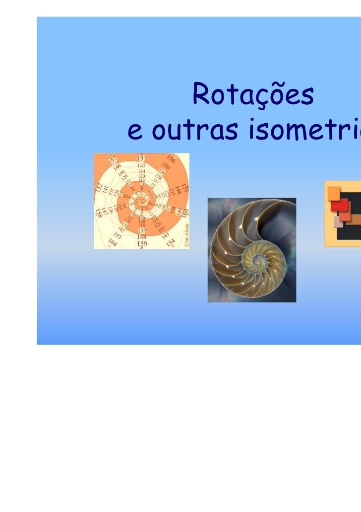 Rotaçoes isometrias