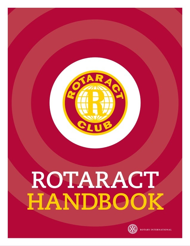 ROTARACTHandbook               Rotaract hanDbook iiRotaract hanDbook