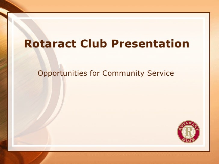 Rotaract Club Presentation Opportunities for Community Service