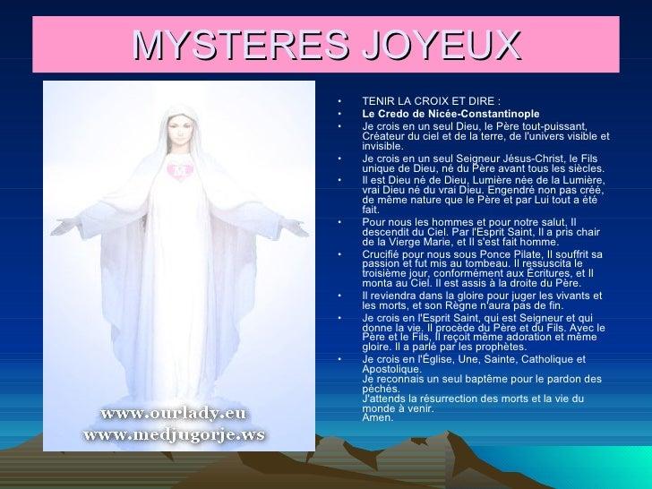 MYSTERES JOYEUX <ul><li>TENIR LA CROIX ET DIRE : </li></ul><ul><li>Le Credo de Nicée-Constantinople </li></ul><ul><li>Je c...