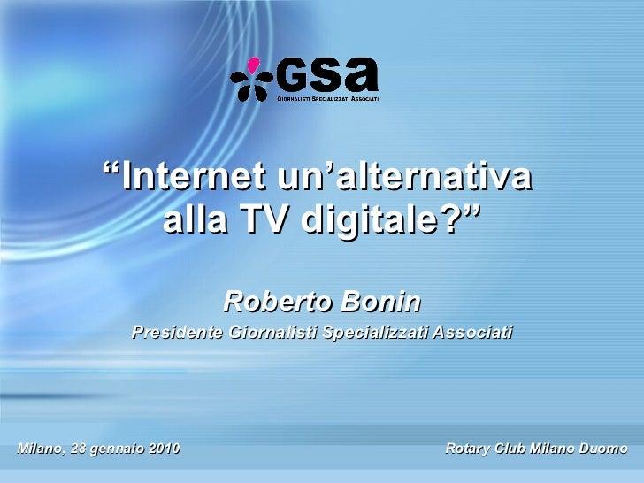 Internet un'alternativa alla Tv digitale?