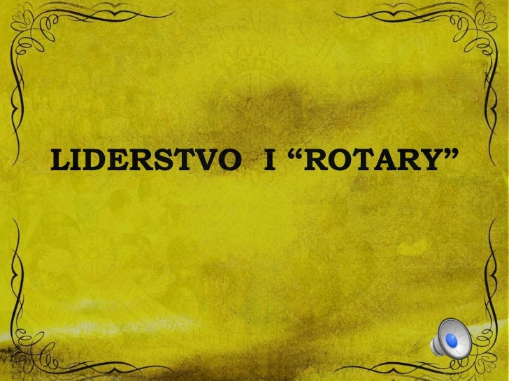 "LIDERSTVO I ""ROTARY"""
