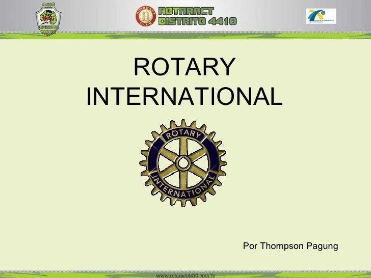 Por Thompson Pagung ROTARY INTERNATIONAL
