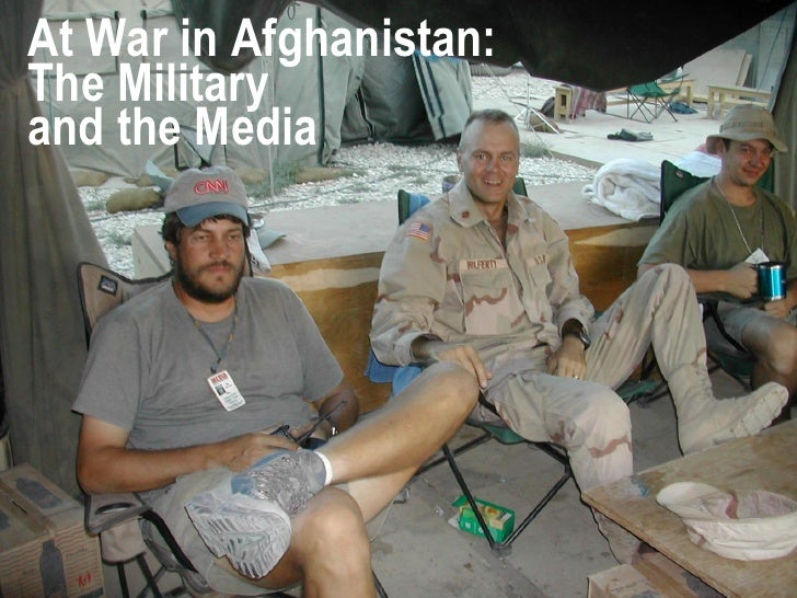 At War in Afghanistan: The Military and the Media