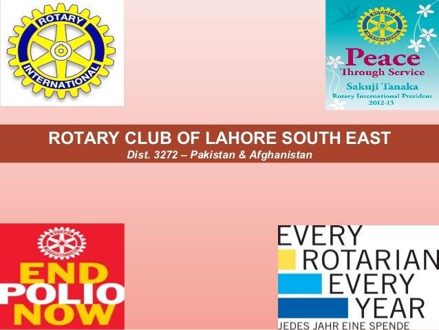Rotary club of lahore south east presentation jul12   dg ii