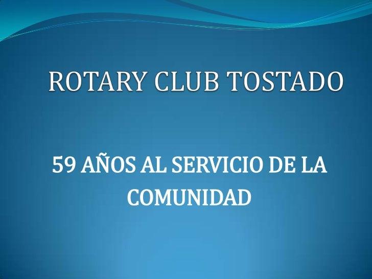 59 AÑOS AL SERVICIO DE LA      COMUNIDAD