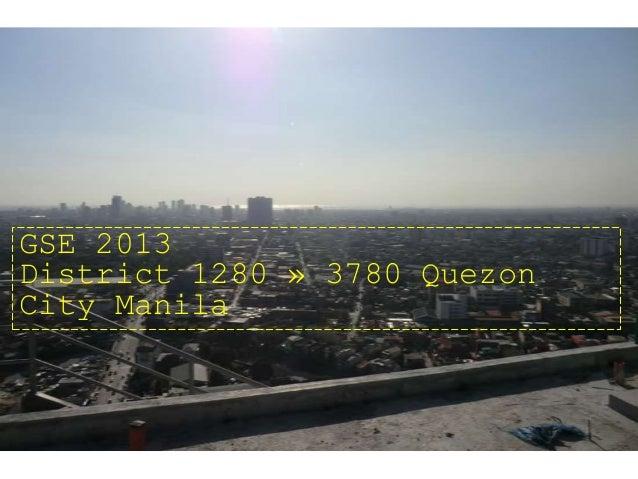 GSE 2013 District 1280 » 3780 Quezon City Manila