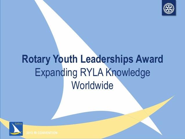 Rotary Youth Leadership Awards -RYLA (Presentation 2 of 2)