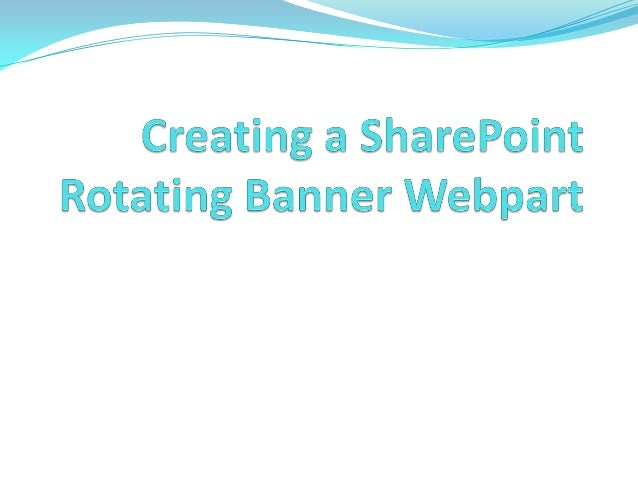 Rotating Banner in SharePoint with a DataView Webpart