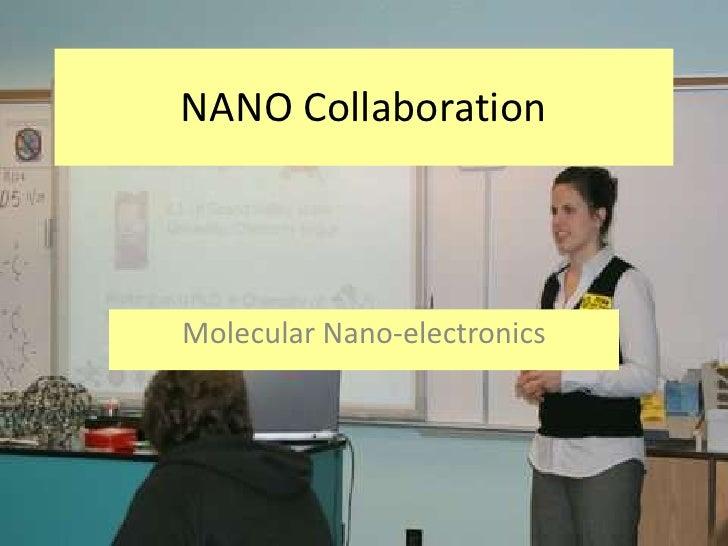 NANO Collaboration    Molecular Nano-electronics