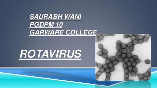 SAURABH WANI PGDPM 10 GARWARE COLLEGE  ROTAVIRUS