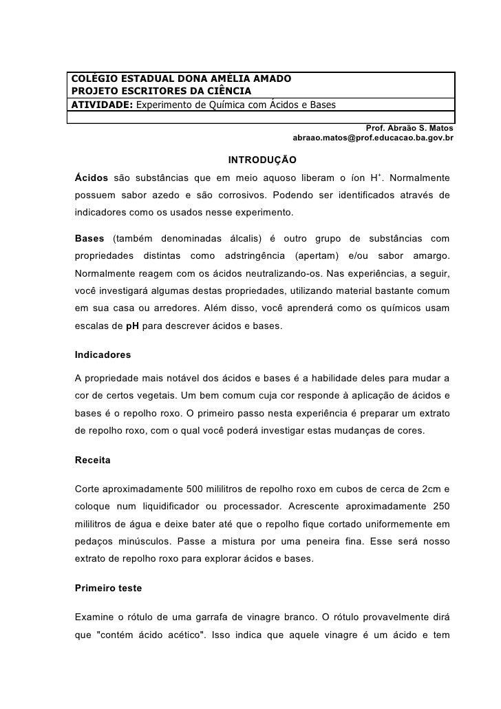 COLÉGIO ESTADUAL DONA AMÉLIA AMADO PROJETO ESCRITORES DA CIÊNCIA ATIVIDADE: Experimento de Química com Ácidos e Bases     ...