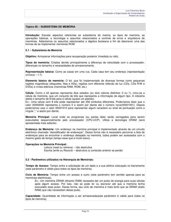 Luiz Francisco Bozo                                                                  Introdução a Organização de Computado...