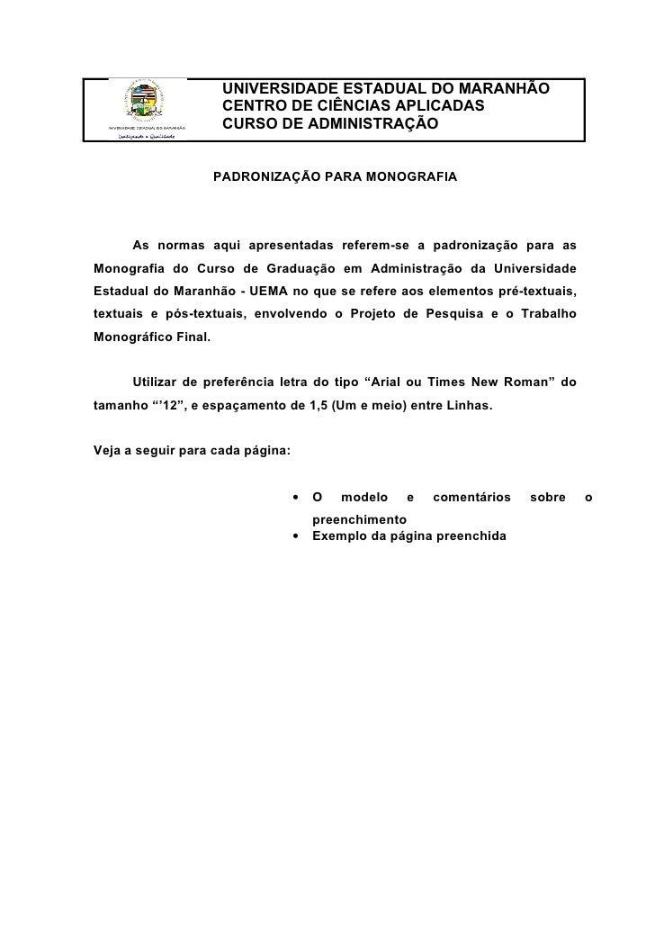 UNIVERSIDADE ESTADUAL DO MARANHÃO                      CENTRO DE CIÊNCIAS APLICADAS                      CURSO DE ADMINIST...