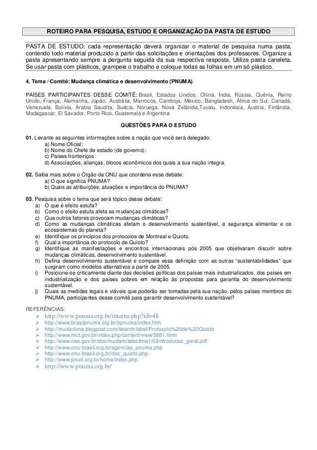 ROTEIRO PARA PESQUISA, ESTUDO E ORGANIZAÇÃO DA PASTA DE ESTUDOPASTA DE ESTUDO: cada representação deverá organizar o mater...
