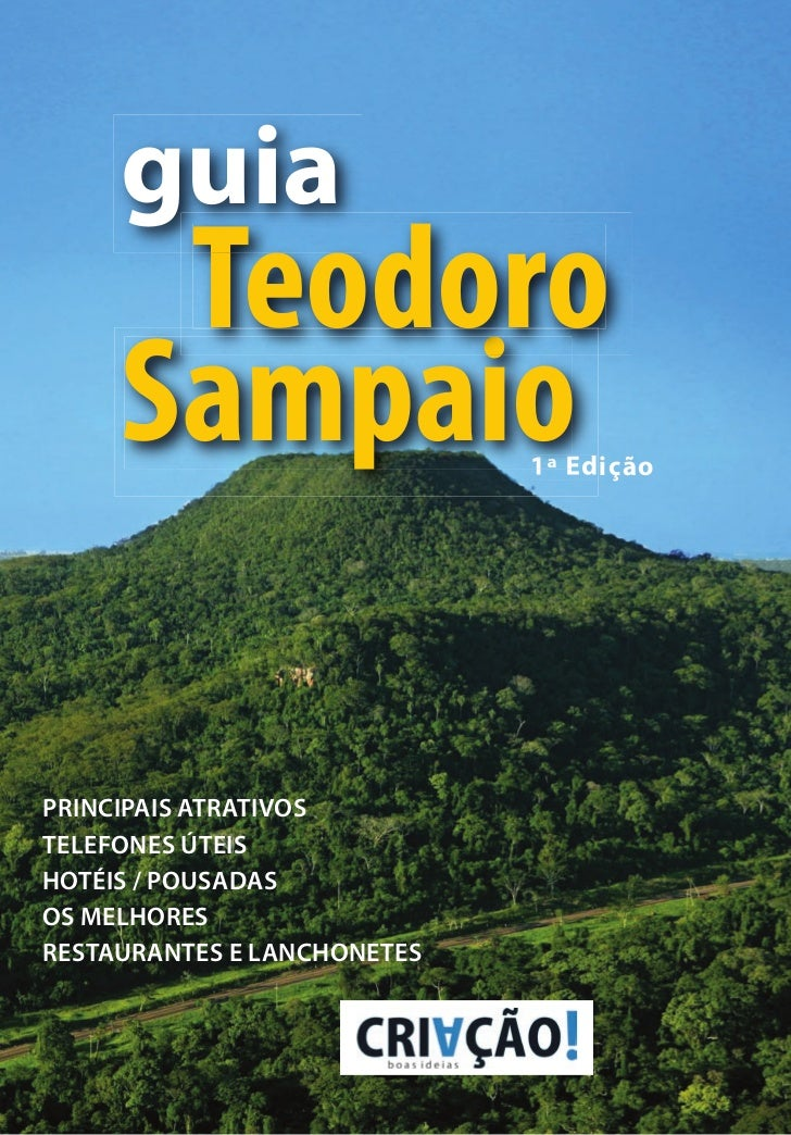 guia      Teodoro     Sampaio                             1ª EdiçãoPRINCIPAIS ATRATIVOSTELEFONES ÚTEISHOTÉIS / POUSADASOS ...