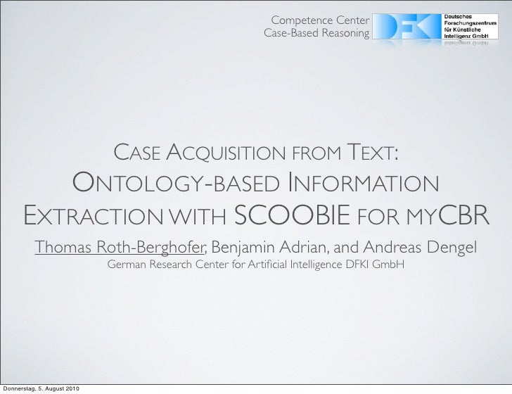 Case acquisition from text: Ontology-based information extraction with SCOOBIE for myCBR
