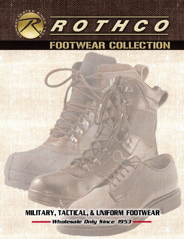 MILITARY, TACTICAL, & UNIFORM FOOTWEAR FOOTWEAR COLLECTION Wholesale Only Since 1953