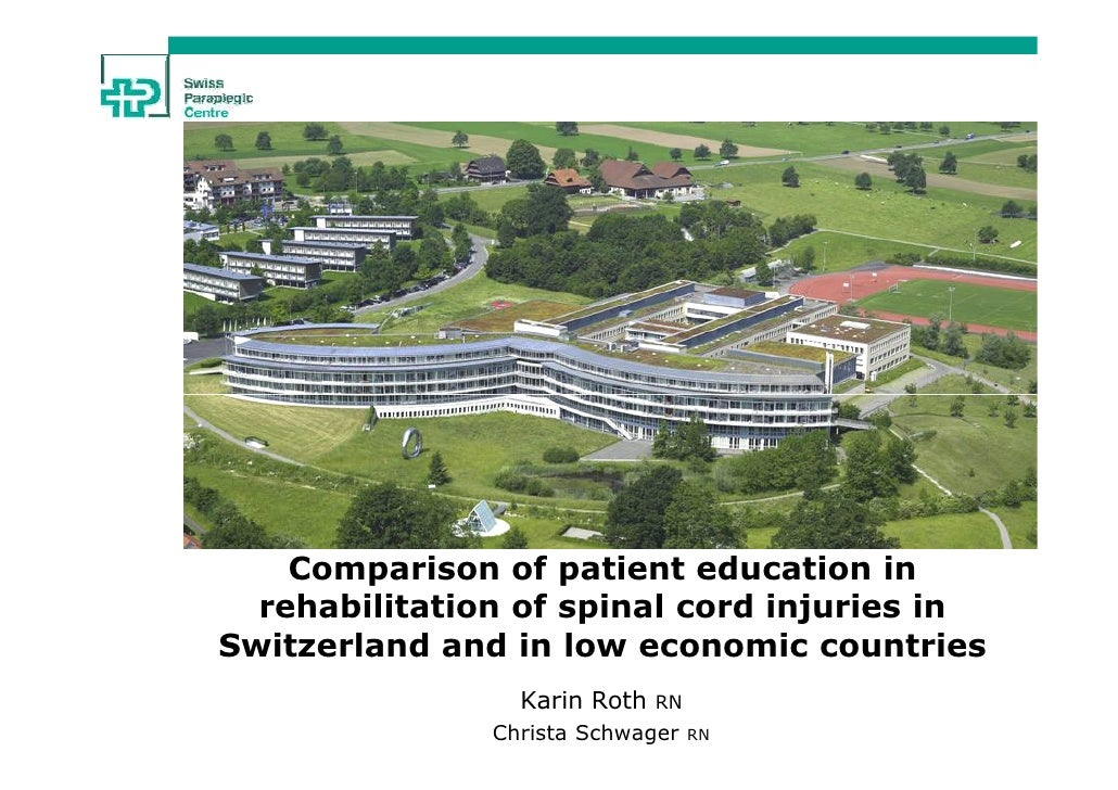 Comparison of patient education in  rehabilitation of spinal cord injuries inSwitzerland and in low economic countries    ...