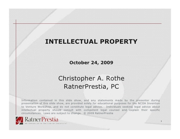 INTELLECTUAL PROPERTY                                     October 24, 2009                             Christopher A. Roth...