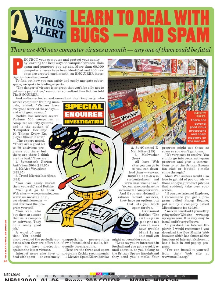 LEARN TO DEAL WITH                                                               BUGS — AND SPAM                         T...