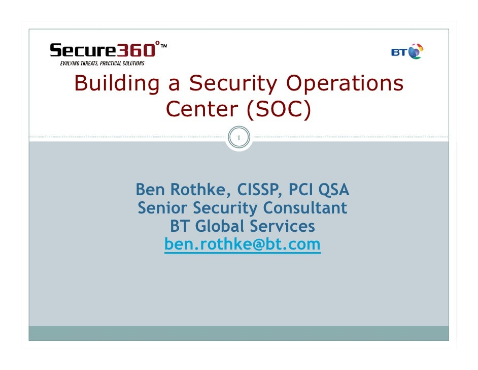 Rothke   secure360 building a security operations center (soc)