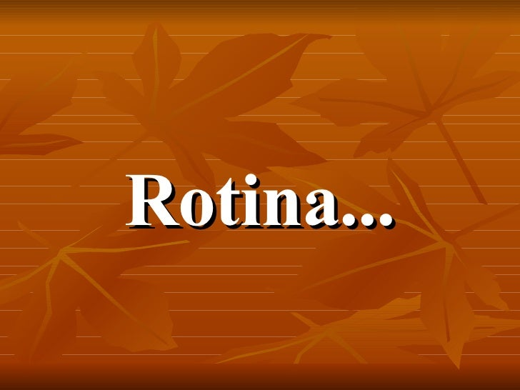 Rotina1