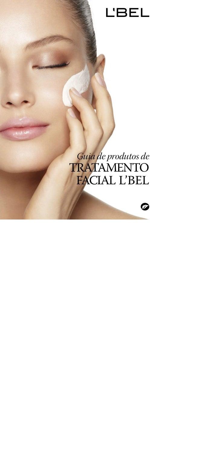 Guia de produtos deTRATAMENTO FACIAL L'BEL