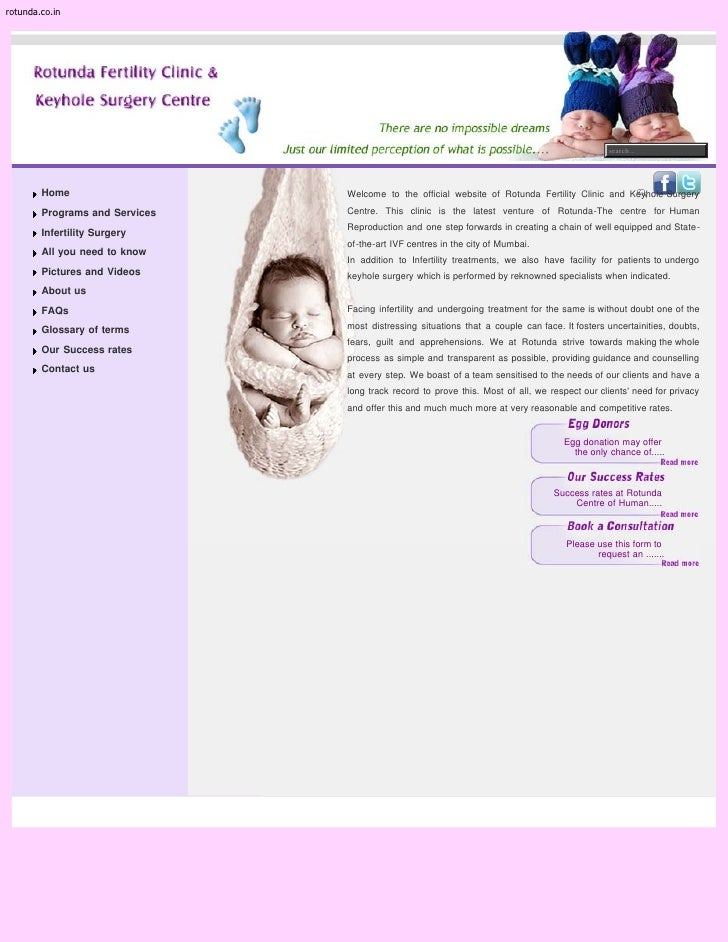 search...Home                    Welcome to the official website of Rotunda Fertility Clinic and Keyhole SurgeryPrograms a...