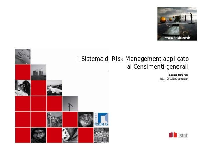 F. Rotundi, K. Ambrosino: Il Sistema di Risk Management applicato ai Censimenti generali