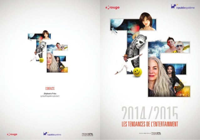 Les tendances de l 39 entertainment dossier de presse 2014 2015 par roug - Tendance des journaux ...