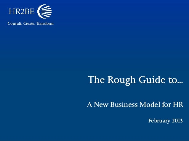 The Rough Guide to... A New Business Model for HR