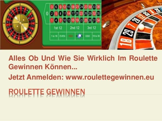 ROULETTE GEWINNEN Alles Ob Und Wie Sie Wirklich Im Roulette Gewinnen Können... Jetzt Anmelden: www.roulettegewinnen.eu