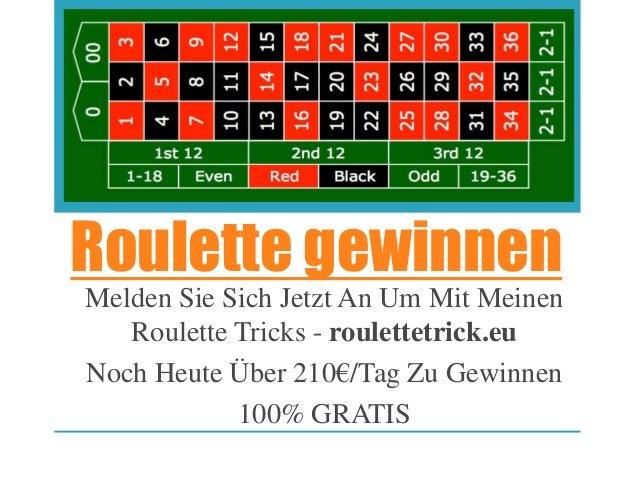 Roulette gewinnen Melden Sie Sich Jetzt An Um Mit Meinen Roulette Tricks - roulettetrick.eu Noch Heute Über 210€/Tag Zu Ge...