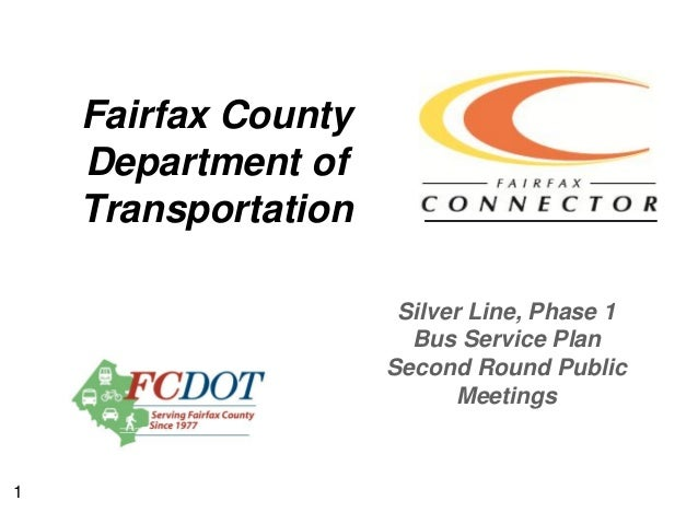 FCDOT: Silver Line Phase 1 Bus Service Plan-Second Round Public Meetings