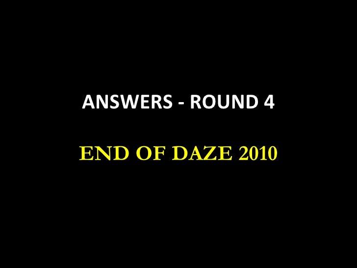 Round 4 Answers