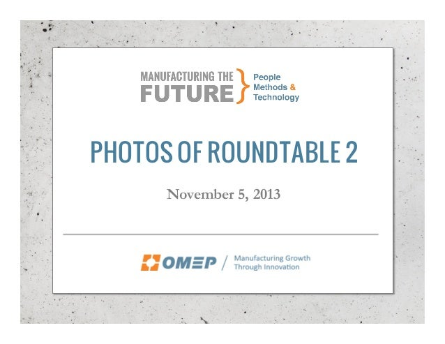 OMEP Roundtable 2, Part of the Manufacturing The Future Series of Events