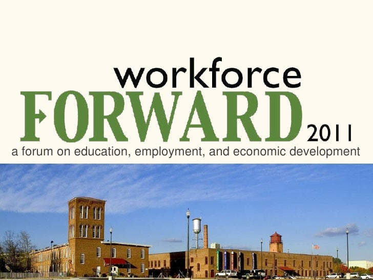 a forum on education, employment, and economic development<br />