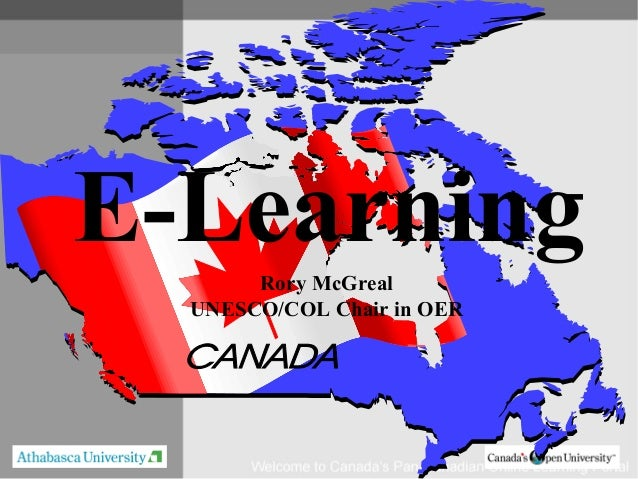 E-Learning       Rory McGreal  UNESCO/COL Chair in OER