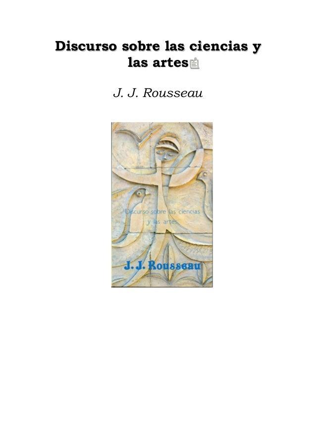 Discurso sobre las ciencias y las artes J. J. Rousseau