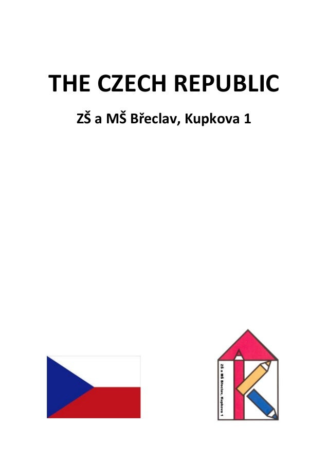 THE CZECH REPUBLIC ZŠ a MŠ Břeclav, Kupkova 1