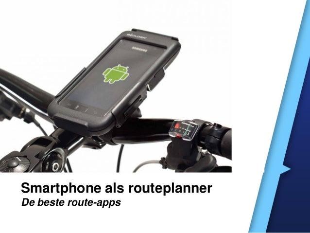 Smartphone als routeplanner De beste route-apps
