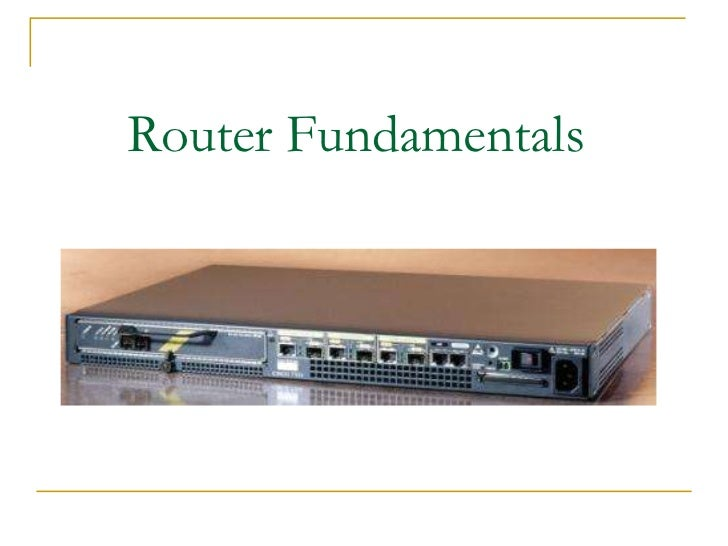 Router Fundamentals <br />
